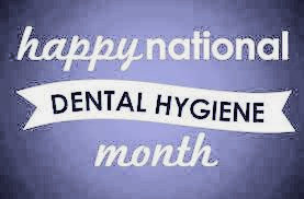 It's National Dental Hygiene Month!