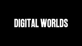 Digital Worlds 2.png