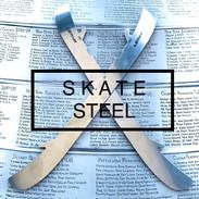 Skate Steel.
