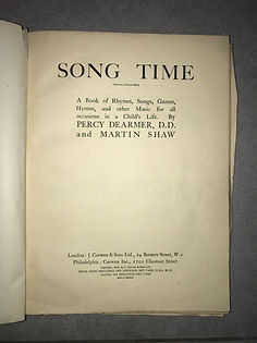 Front page of the book Song Time, a book of Rhymes Songs and Games for children collected by Percy dearmer and Martin Shaw, but also containing pencil-written tunes for northumbrian smalpipes, possibly written by Robson Booth