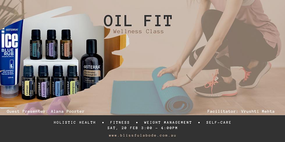 Oil Fit: Wellness Class