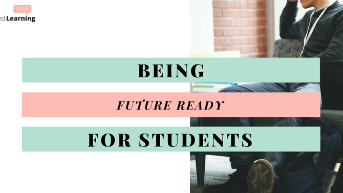 Being Future Ready For Students