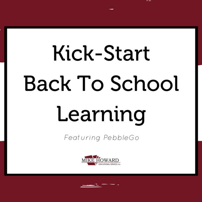 Kick-Start Back To School Learning