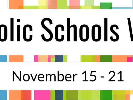 Catholic Schools Week (Nov 15-21)