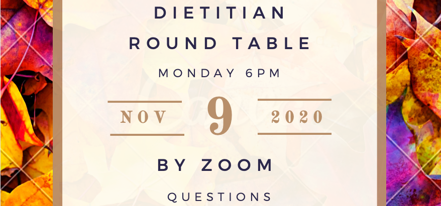 Join Us for Our November Dietitian Round Table!