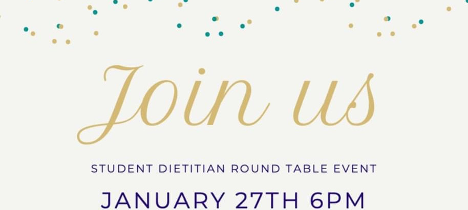 Join Us for Our Student Dietitian Round Table!