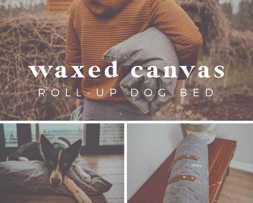 Waxed Canvas Roll-Up Dog Bed | Water + Dirt Resistant