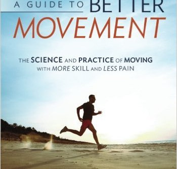 Buchempfehlung: A GUIDE TO BETTER MOVEMENT – Todd Hargrove