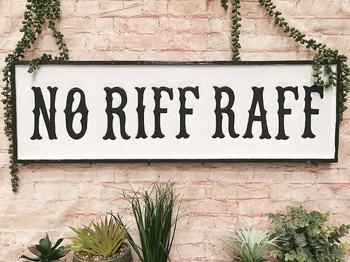 Riff Raff Sign