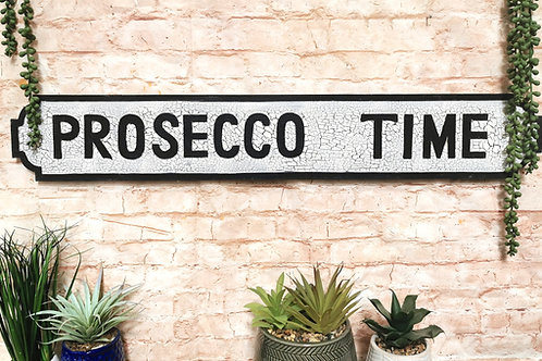 Prosecco Time Street Sign