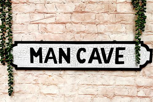 Man Cave Street Sign
