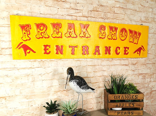 Yellow Freak show Sign