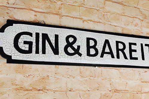 Gin-and-Bare-It Street Sign