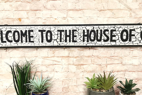 Welcome to the House of Gin Street Sign