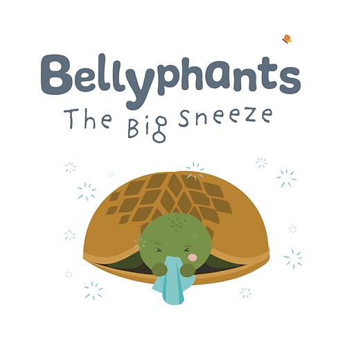 Bellyphants: The Big Sneeze