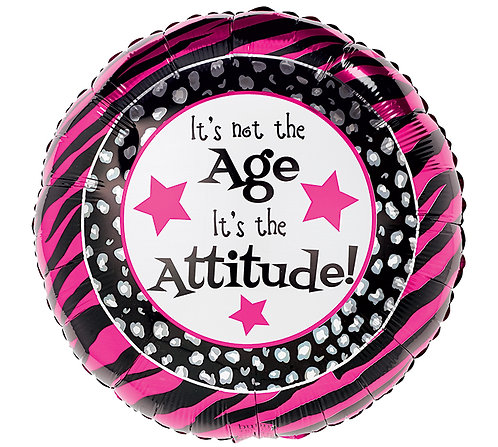 """17"""" Its Not the Age, Its the Attitude Foil Balloon"""