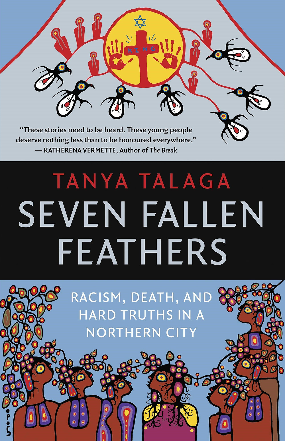 """Seven Fallen Feathers"", by Tanya Talaga"