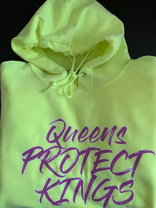 Queens Protect Kings Hoodie (Safety Green)
