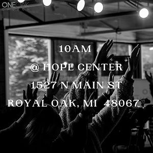 10am at The Hope Center 1527 N Main St R