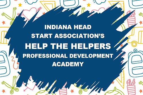 IHSA's Help the Helpers Professional Development Academy Cohort #5