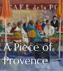A Piece of Provence - The Book