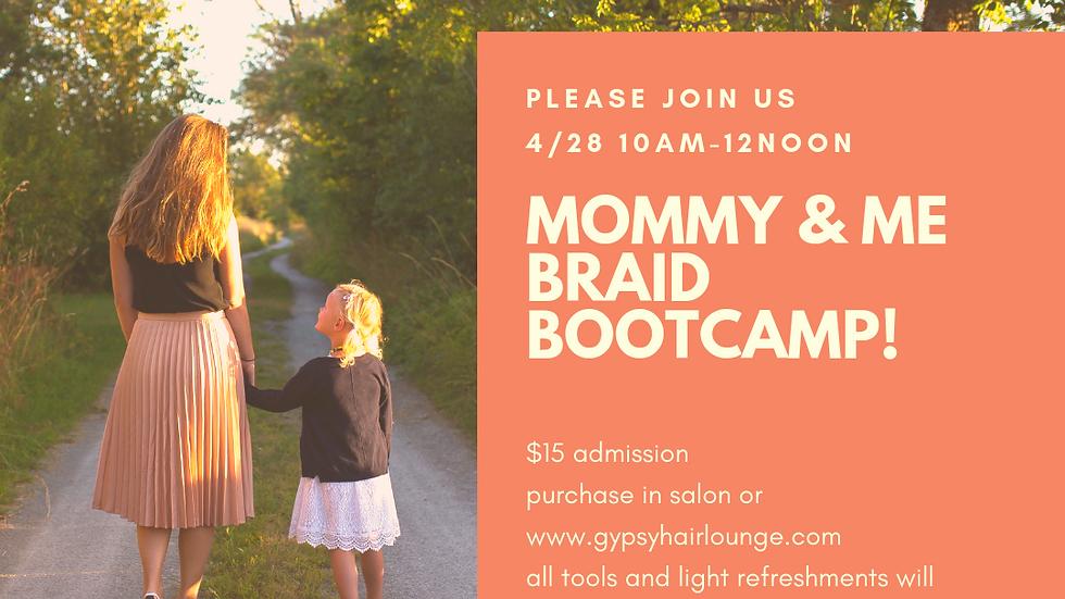 MOMMY & ME BRAID BOOTCAMP