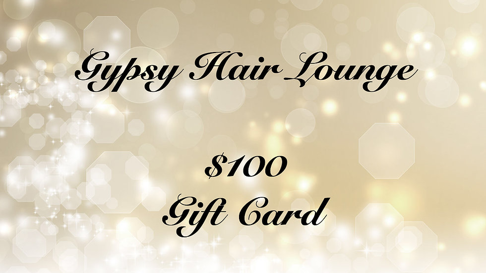 Gypsy Hair Lounge Gift Card $100