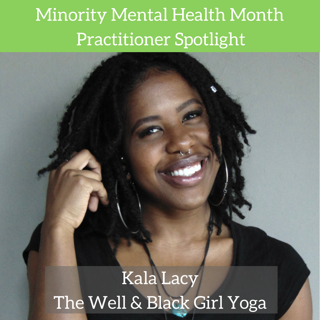 Minority Mental Health Practitioner Spotlight-Kala