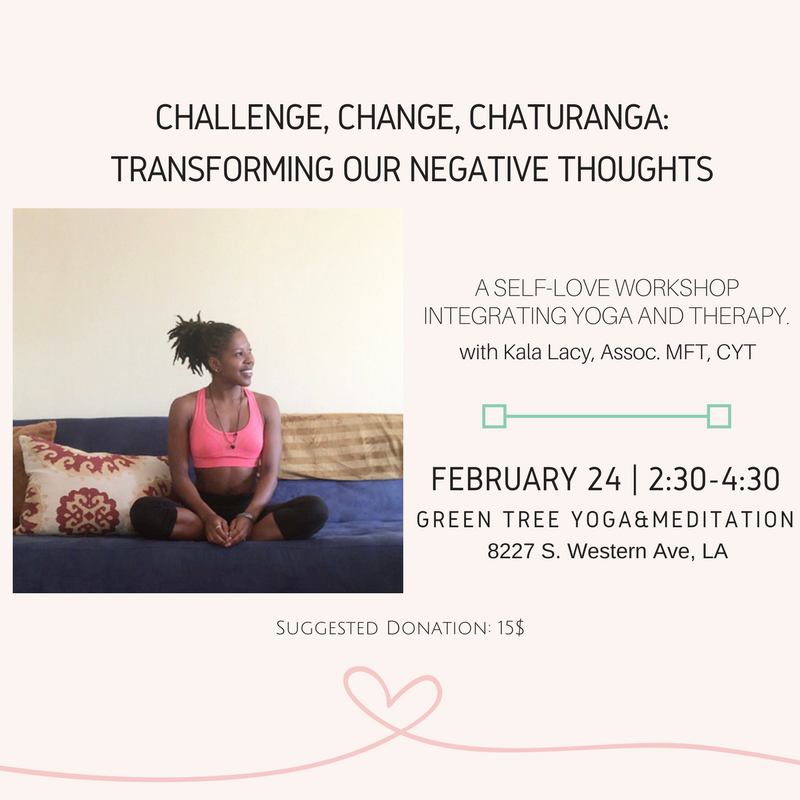 Challenge, Change, Chaturanga: Transforming Our Negative Thoughts