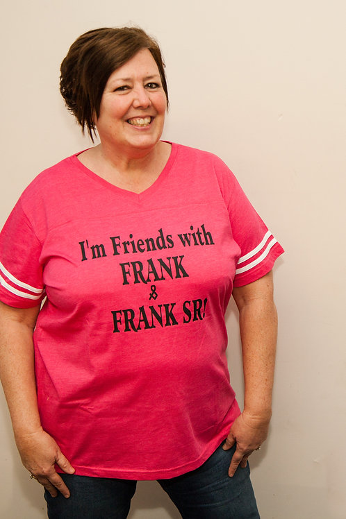 I'm Friends with FRANK & FRANK SR