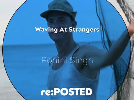 Waiving at Strangers