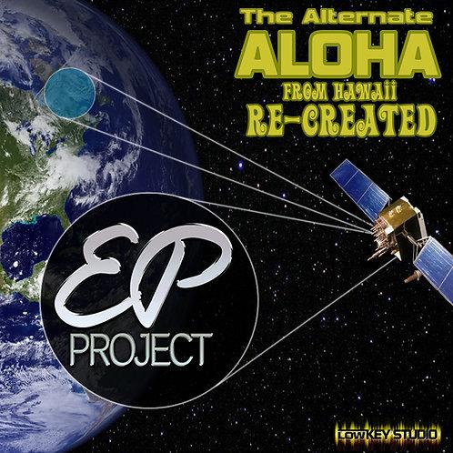 THE ALTERNATE ALOHA RE-CREATED