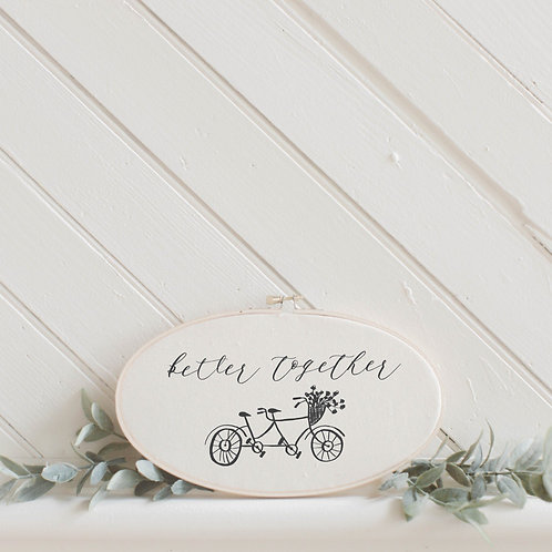 Better Together Faux Embroidery Hoop