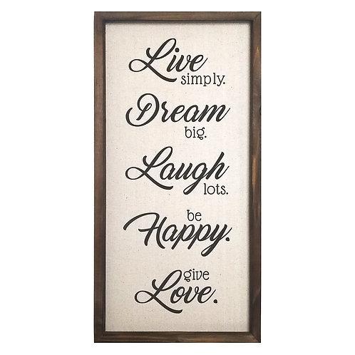 """12"""" X 1"""" X 24""""  """"Live, Dream, Laugh, Happy,"""