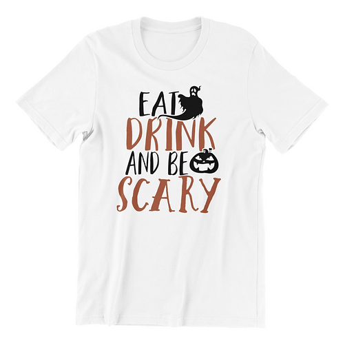 Eat Drink & Be Scary Shirt