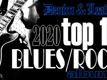 2020 TOP 10 BLUES/ROCK ALBUMS
