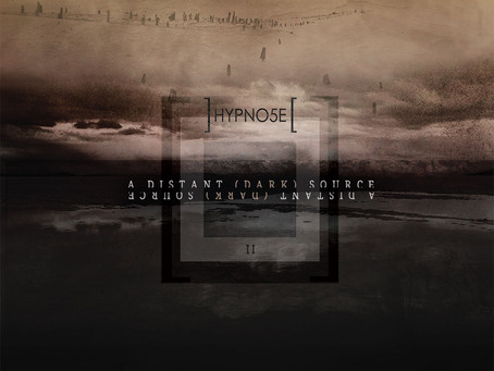 "HYPNO5E ""A Distant (Dark) Source"""