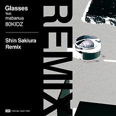 086_Glasses_ShinSakiura_Remix_1080.jpg