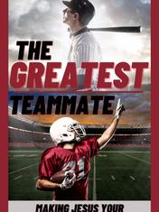 The Greatest Teammate