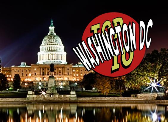 Top 10 Washington DC Traveler