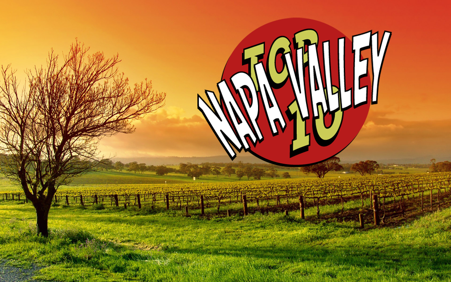 Top 10 Napa Valley Traveler