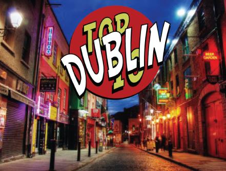 Top 10 Dublin Traveler