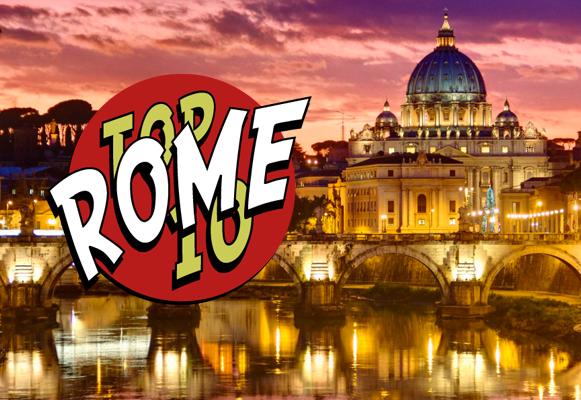 Top 10 Rome Traveler