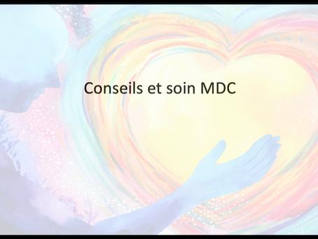 Conseils et soin MDC - 06.08.2021
