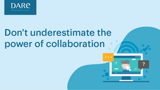 Don't underestimate the power of collaboration