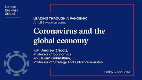Coronavirus and the global economy | London Business School