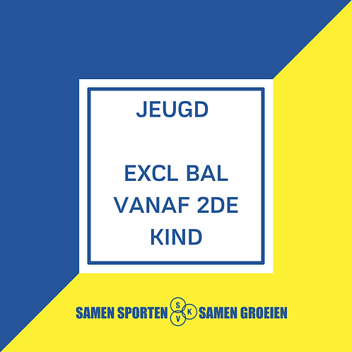 Inschrijving Jeugd EXCL BAL - vanaf 2de kind in gezin