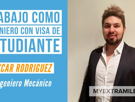 Oscar Rodríguez | Trabajando como ingeniero con visa de estudiante