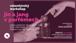 valentýnský workshop: jin a jang v parfémech