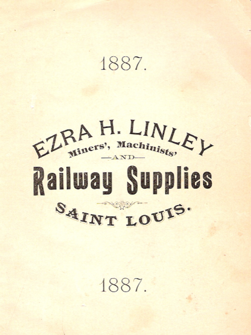 1887 Ezra H. Linley Railway supplies catalog 437 pages